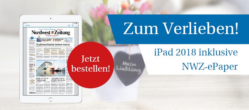 Valentinsangebot:  NWZ-ePaper inkl. iPad (2018)