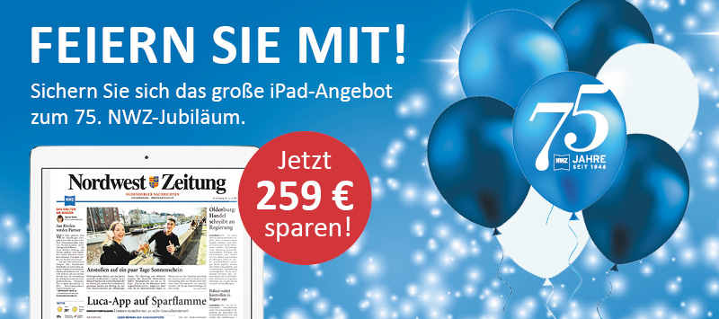 Jubiläumsangebot: NWZ-ePaper inkl. iPad 10.2